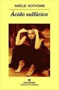Comprar Ácido Sulfúrico de Amélie Nothomb