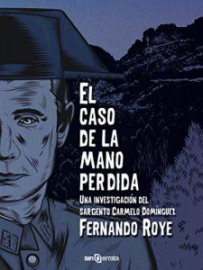 El caso de la mano perdida de Fernando Roye
