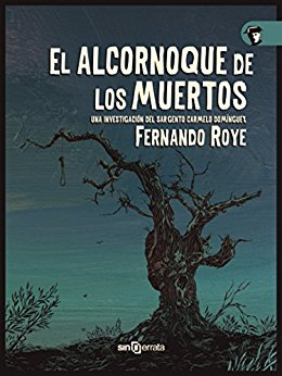 El alcornoque de los muertos de Fernando Roye