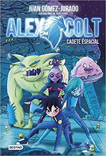 Alex Colt de Juan Gómez Jurado